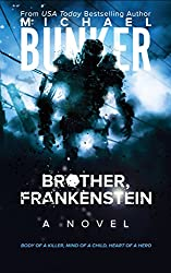 Brother, Frankenstein (English Edition)