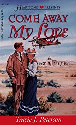 Come Away My Love (New Mexico Sunset, Book 4) (Heartsong Presents #195)