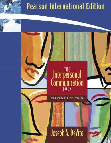 The Interpersonal Communication Book: International Edition