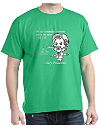 CafePress Hillary Pinocchio Nose - 100% Cotton T-Shirt