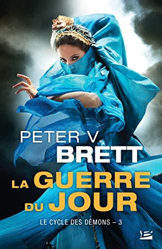 La Guerre du Jour: Le Cycle des démons, T3 (French Edition)