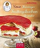 Neue Thüringer Festtagskuchen & mehr