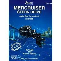 Mercruiser Stern Drives: 1992-96 Repair Manual : Alpha One Generation II