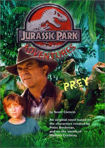 Prey: Jurassic Park(TM) Adventures #2