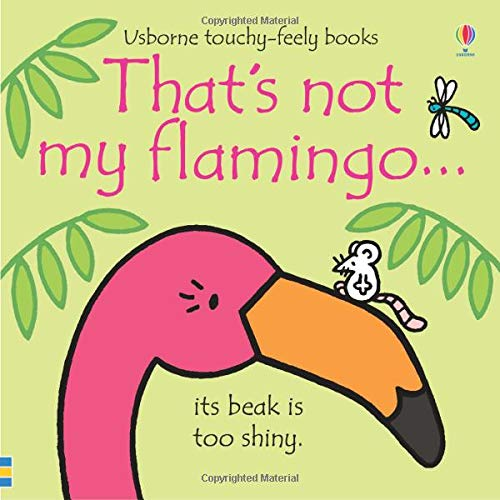 Thats Not My Flamingo