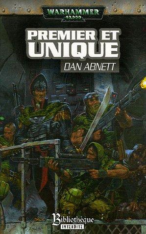Premier et unique par Dan Abnett