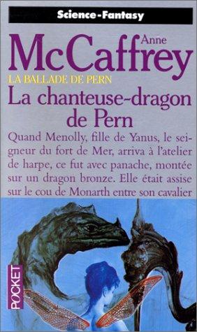 La Ballade de pern, tome 13 : La Chanteuse-dragon de Pern