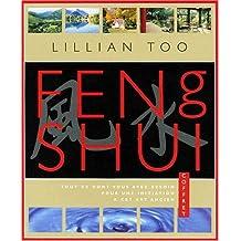 Feng shui, principes fondamentaux : Huit leçons d'initiation