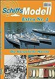 SchiffsModell Extra Nr. 4: Die Kaiserliche Marine