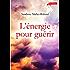 L'Energie pour guérir