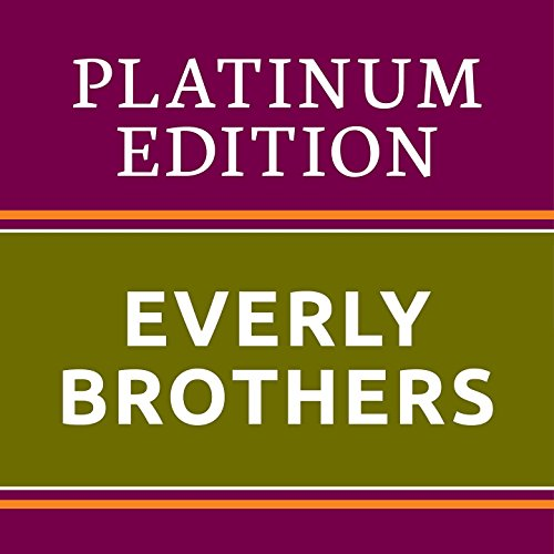 The Everly Brothers - Platinum...