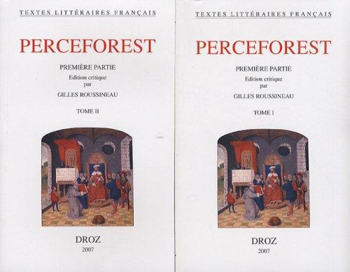 Le Roman de Perceforest. Première partie par Gilles Roussineau