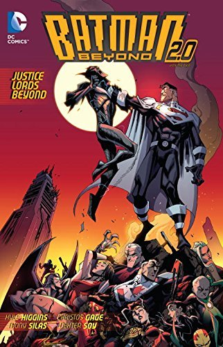 Batman Beyond: Justice Lords Beyond TP by Christos Gage (Artist), Thony Silas (Artist), Kyle Higgins (24-Mar-2015) Paperback
