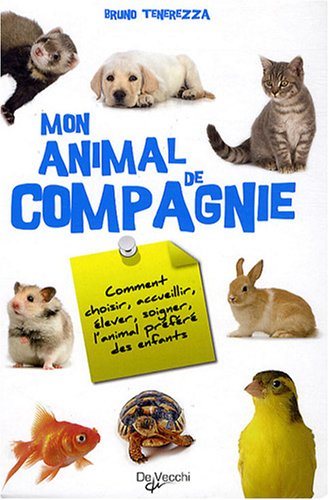 Mon animal de compagnie par Bruno Tenerezza, Collectif