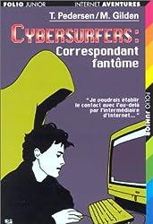 Cybersurfers : Correspondant fantôme
