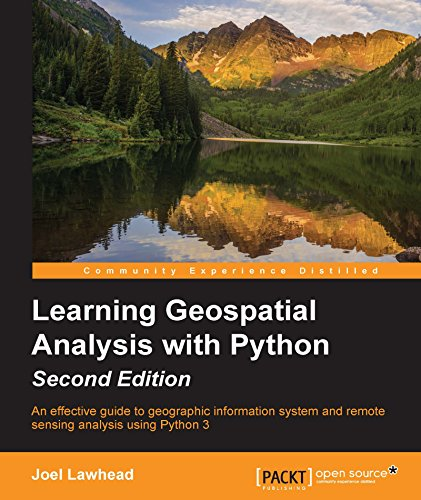 Learning Geospatial Analysis with Python - Second Edition (English Edition)