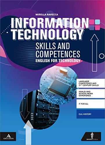 Information technology competences and skills. Per gli Ist. tecnici e professionali. Con e-book. Con espansione online. Con CD-Audio