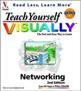 Teach Yourself VISUALLYTM Networking