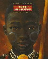 Tukaï, l'enfant-sorcier