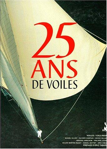 25 ans de voile 1971-1996 par Collectif