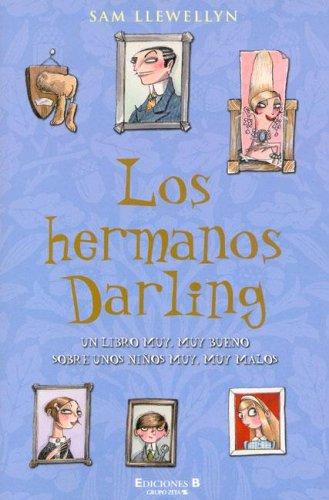 HERMANOS DARLING, LOS (ESCRITURA DESATADA) por Sam Llewellyn