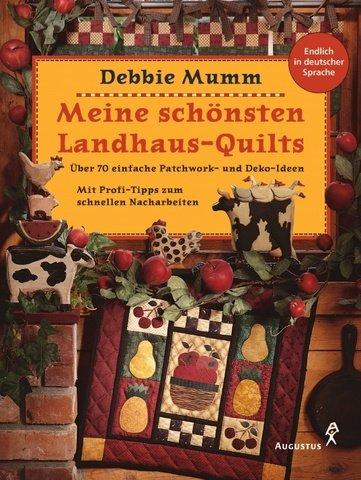 Meine schönsten Landhaus-Quilts