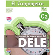 El cronometro / The Timer: Manual de preparacion del DELE. Nivel C2 (Superior) / DELE Preparation Manual. Level C2 (Superior) (Spanish Edition) by Ana Isabel Blanco Picado (2011-04-02)