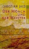 Der Mönch und der Meister - Christian Jacq
