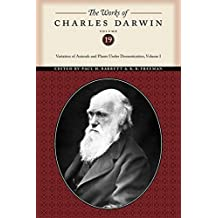 The Works of Charles Darwin, Volume 19: Variation of Animals and Plants Under Domestication, Volume I