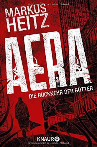 AERA - Die Rückkehr der Götter: Roman