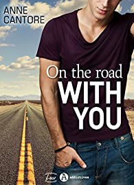 On the road with you par Anne Cantore
