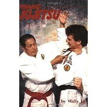 Dynamic Ju Jitsu by Wally Jay (2-Dec-2009) Paperback