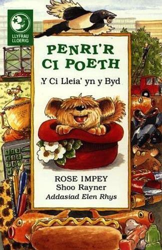 Llyfrau Lloerig: Penri'r Ci Poeth - Y Ci Lleia' yn y Byd (Llyfram Lloerig)