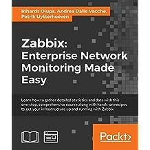 Zabbix: Enterprise Network Monitoring Made Easy