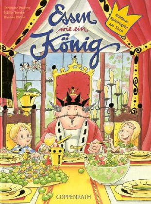 Essen wie ein König: Goldene Spielregeln am Tisch