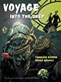 Voyage into the Deep: The Saga of Jul: The Saga of Jules Verne and Captain Nemo