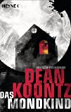 'Das Mondkind (Kindle Single)' von Dean Koontz