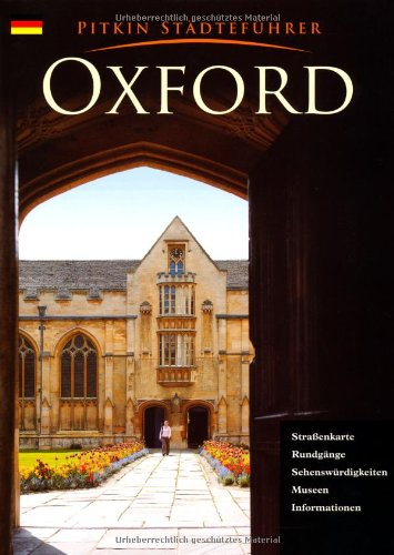 Oxford (Pitkin City Guides) Oxford Welt