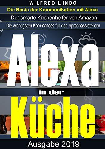 Mit Alexa in der Küche: Der smarte Küchenhelfer von Amazon
