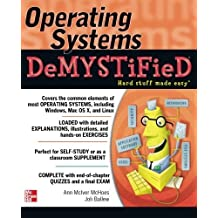Operating Systems DeMYSTiFieD by Ann McIver McHoes (2011-11-22)