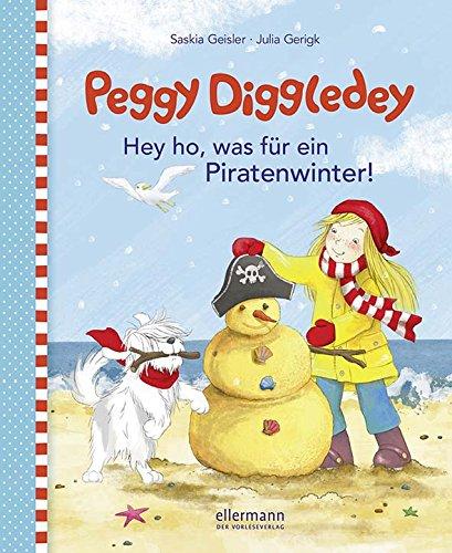 Preisvergleich Produktbild 1 Stück - Vorlesebuch Peggy Diggledey - Hey ho,  was für ein Piratenwinter