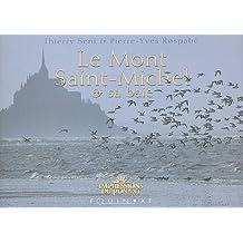 Le Mont Saint-Michel et sa baie