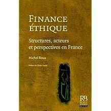 Finance éthique: Structures, acteurs et perspectives en France