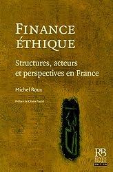 Finance éthique : Structures, acteurs et perspectives en France