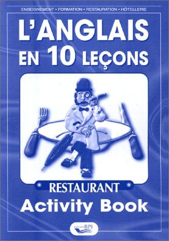 L'anglais en 10 leçons Restaurant : Activity Book