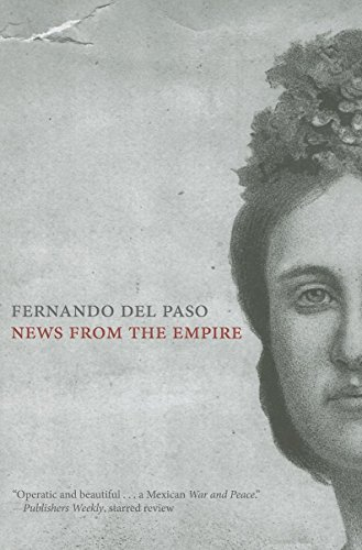 News from the Empire por Fernando del Paso
