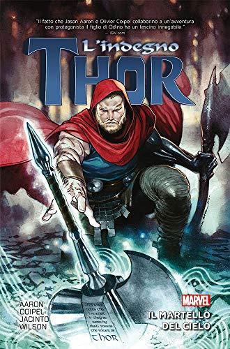 Il martello del cielo. L'indegno Thor