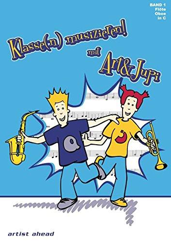Klasse(n) musizieren mit Art & Jupi - Band 1: Flöte und Oboe - Klavier-klassen