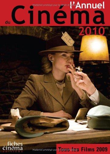 L'annuel du Cinéma 2010 : Tous les films 2009 par Nicolas Marcadé