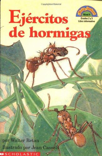 Ejercitos De Hormigas/Armies of Ants (Hola, Lector!, Nivel 4) por Walter Retan